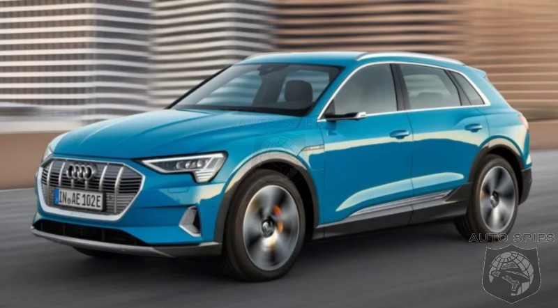 Is It Just Us Or Does The Audi e-tron Design Look Fifteen Years Old Even Before It Hits Dealer Showrooms?