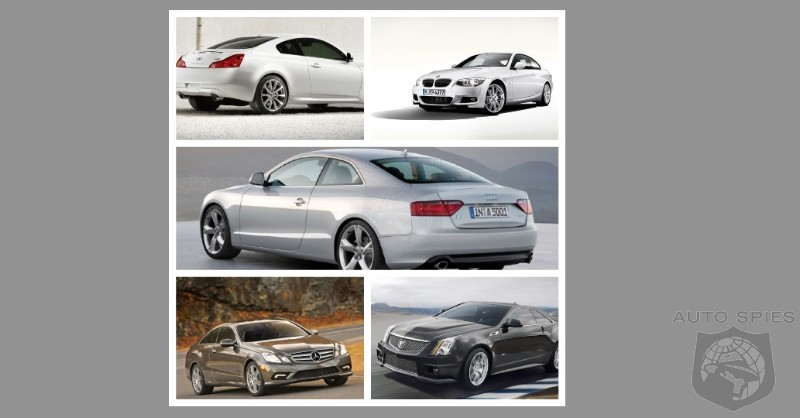 CAR WARS! Audi, Mercedes, BMW, Cadillac Or Infiniti. WHO Has YOUR Favorite Coupe?