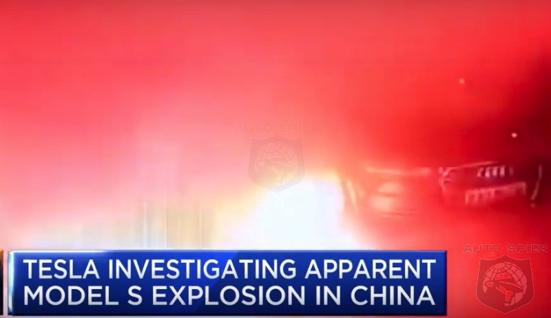 Tesla Sends Team To China Instead Of Mars To Investigate Model S EXPLOSION.