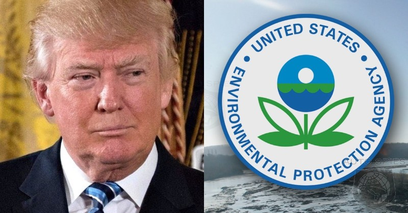 Trump To Review EPA Economy Standards For Technical And Economic Feasibility
