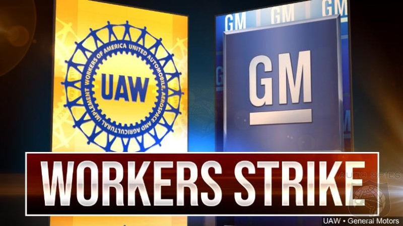 General Motors Kicks Back Latest UAW Offer - Who Is Being The Most Unrealistic In This Feud?