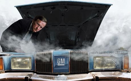 If You Knew Then What You Know Now About GM's Dirty Little Secrets - Would You Still Have Bailed Them Out?