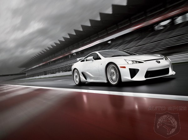 Another Treasure Or Simply Fools Gold? Lexus Developing Faster And Twice As Expensive LFA II