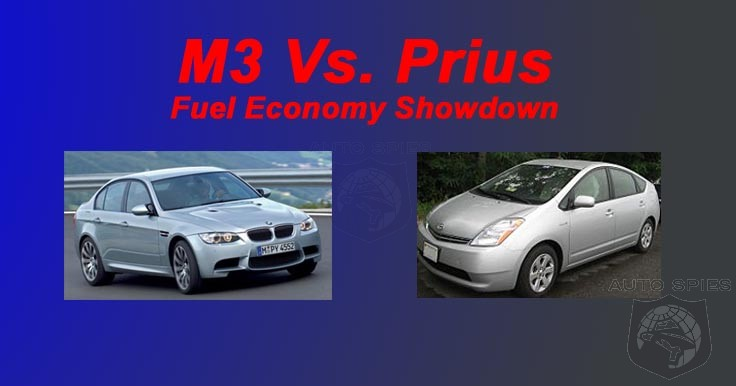 Bmw M3 Vs Toyota Prius Who Really Is The Fuel Economy Champ