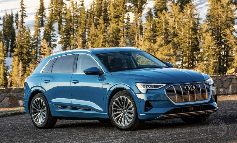 The Audi e-tron SUV Faces Delay Getting To Market In Europe — Womp Womp, Battery Issues