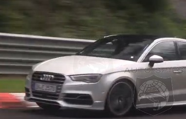 SPIED + VIDEO: Is It Me OR Is Audi's All-New S3 Sedan Looking STUPID FAST Around The Nürburgring?