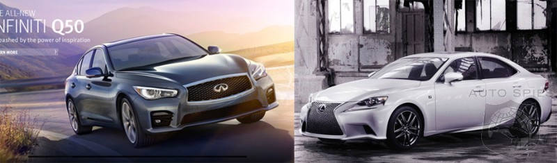 DETROIT AUTO SHOW: FACE OFF - All-New Infiniti's Q50 vs. Lexus' IS F Sport, WHO Gets YOUR Vote?