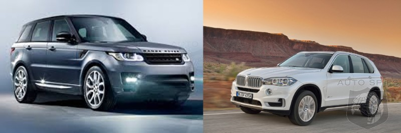 CAR WARS Will The AllNew Range Rover Sport Give The 2014 BMW X5