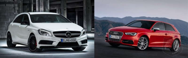 CAR WARS! Audi's All-New S3 Squares Off With Mercedes-Benz's All-New A45 AMG — WHICH German Would YOU Go Home With?